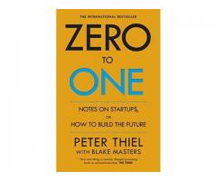 Book Mark ---- ZERO TO ONE by Peter Thiel
