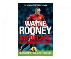 Book Mark --- MY DECADE IN THE PREMIER LEAGUE by Rooney Wayne