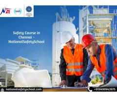 Safety Course in Chennai National Safety School