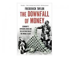 Book Mark ---- THE DOWNFALL OF MONEY by Frederick Taylor
